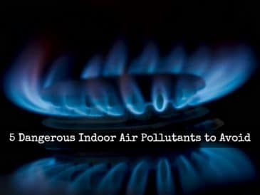 Indoor Pollutants to Avoid